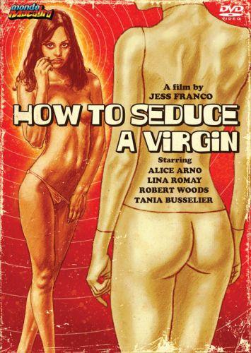 HOW TO SEDUCE A VIRGIN